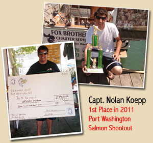 Captain Nolan Koepp - 2011 1st Place Port Washington Salmon Shootout